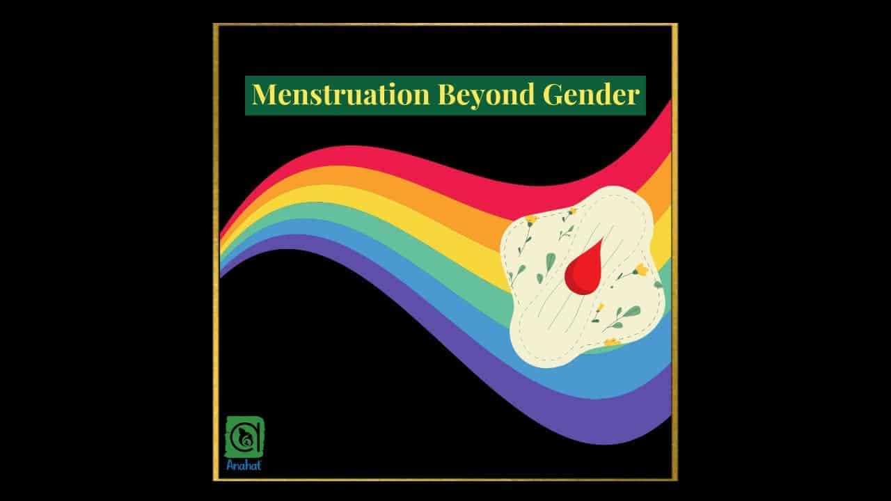 Menstruation Beyond Gender