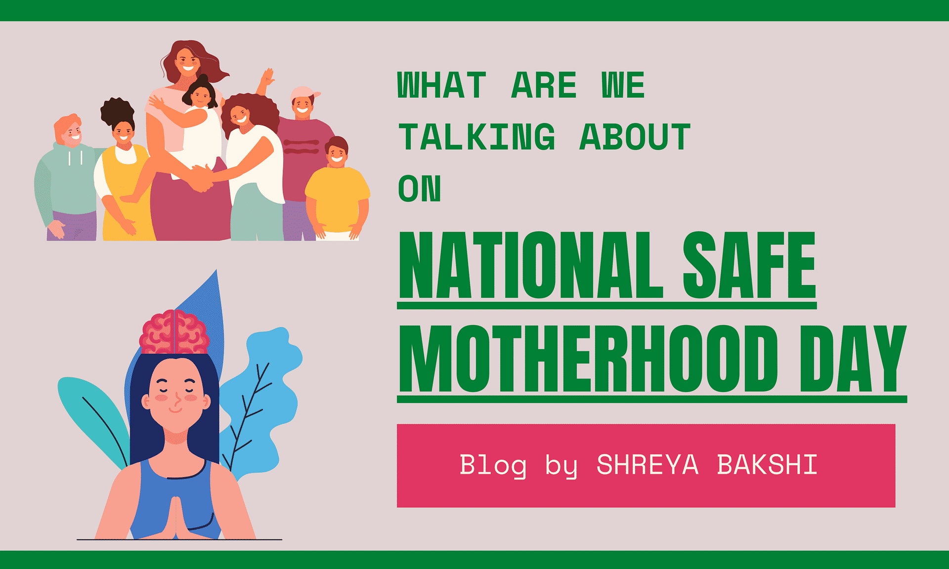 What are we talking about this NATIONAL SAFE MOTHERHOOD DAY 2021?